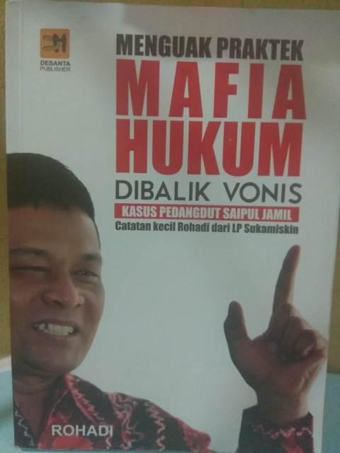 Rohadi Terbitkan Buku 'Menguak Praktek Mafia Hukum Dibalik Vonis Pedangdut Saiful Jamil'